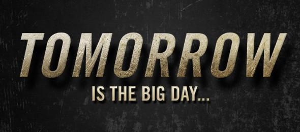 Tomorrow-is-the-big-day-590x260